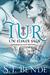 Tur (An Elsker Saga Novella) by S.T. Bende