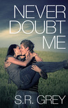 Never Doubt Me (Judge Me Not, #2)