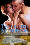 Two in the Afternoon (A Day of Pleasure, Book 2)