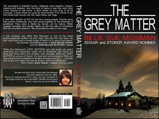 The Grey Matter by Billie Sue Mosiman