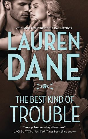 ScarlettReader's Review of The Best Kind of Trouble (The Hurley Boys #1) by Lauren Dane