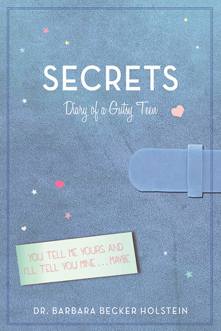 Goddess Fish SBB: Secrets, Diary Of A Gutsy Teen by Barbara Becker Holstein