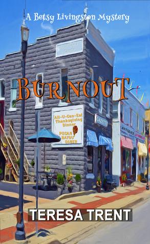 Burnout by Teresa Trent
