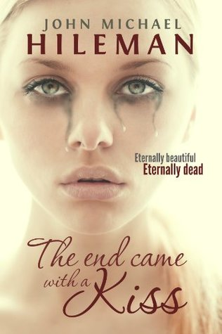 The End Came With A Kiss (Beautiful Dead)