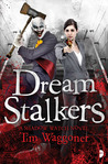 Dream Stalkers (Shadow Watch, #2)