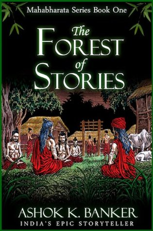 The Forest of Stories by Ashok K. Banker