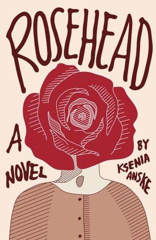 Rosehead by Ksenia Anske