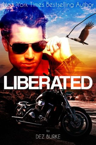 Liberated (Steel Infidels, #2)