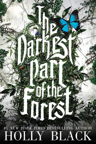 Book Cover of The Darkest Part of the Forest by Holly Black