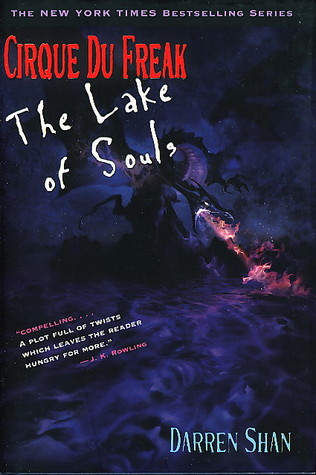 The Lake Of Souls (Cirque Du Freak, #10)  by  Darren Shan