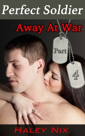 Away At War (Perfect Soldier, #4)