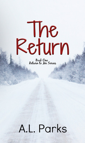 The Return (Return to Me, #1)