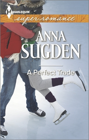 A Perfect Trade by Anna Sugden