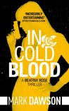 In Cold Blood - Beatrix Rose #1 (Blood & Roses)