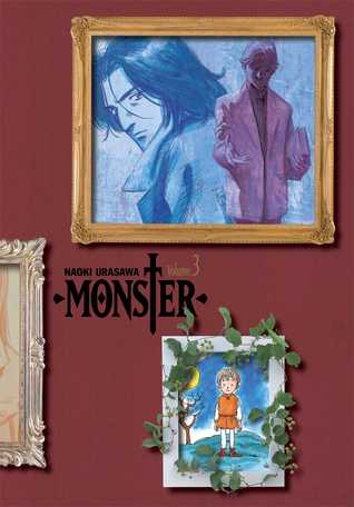 Monster, Vol. 3 (The Perfect Edition) (Naoki Urasawa's Monster: The Perfect Edition, #3)
