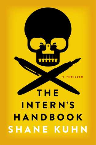 The Intern's Handbook: A Thriller