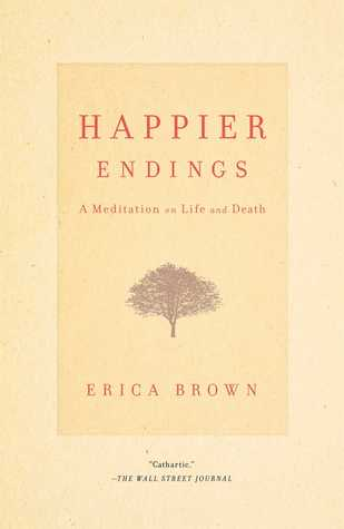 Happier Endings: Overcoming the Fear of Death