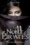 The Noble Pirates: Deleted Beginning