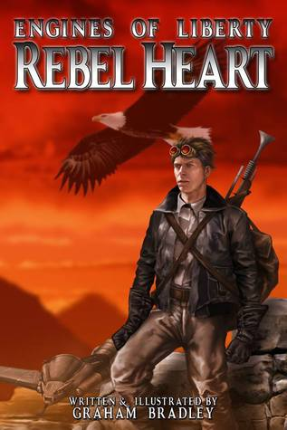 Rebel Heart (Engines of Liberty, #1)