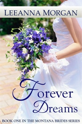 Forever Dreams  (Montana Brides, #1)