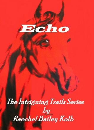 Echo  by  Raechel Bailey Kolb