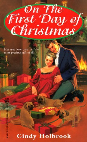 On The First Day Of Christmas  by  Cindy Holbrook