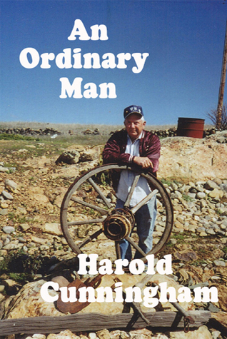 An Ordinary Man: The Autobiography of Harold Cunningham  by  Harold Cunningham