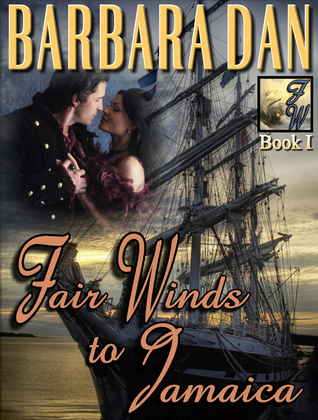 Fair Winds to Jamaica  by  Barbara Dan