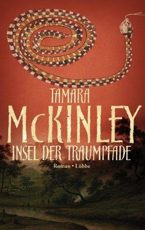 Insel der Traumpfade  by  Tamara McKinley