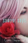 Sawyer Says
