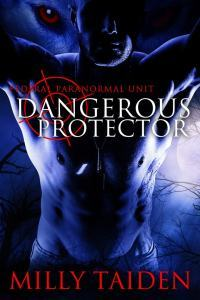 Dangerous Protector (Federal Paranormal Unit, #2)