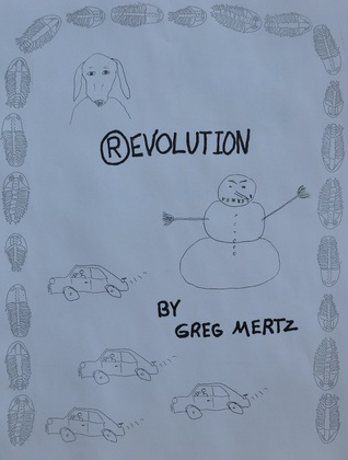 (R)evolution Greg Mertz