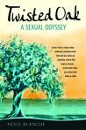 Twisted Oak: A Sexual Odyssey