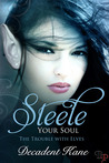 Steele Your Soul (The trouble with elves, #3)