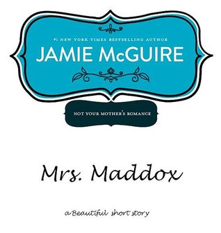 Mrs. Maddox by Jamie McGuire