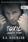 Toxic: Logan's Story (Torn, #4)