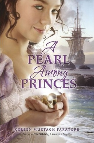 A Pearl Among Princes (2009) by Coleen Murtagh Paratore