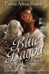 Blue Bayou Book 2: Lions and Ramparts