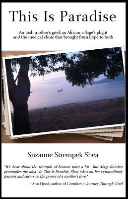 This Is Paradise by Suzanne Strempek Shea