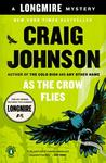 As the Crow Flies: A Walt Longmire Mystery