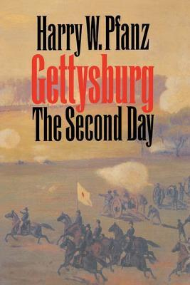 Gettysburg the Second Day Harry W. Pfanz