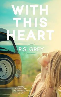 With This Heart - R.S. Grey