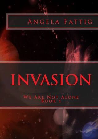 We Are Not Alone (Invasion Trilogy, #1)