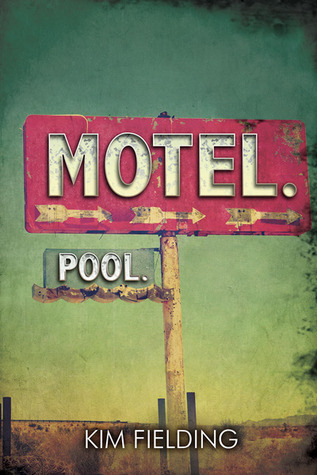 Recent Release Review: Motel. Pool. by Kim Fielding