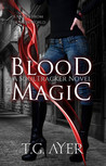 Blood Magic (DarkWorld: Soul Tracker, #1)