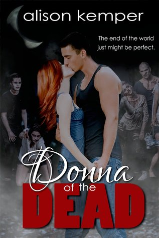 Donna of the Dead by Alison Kemper