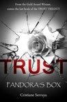 Trust: Pandora's Box (Trust Trilogy, #3)