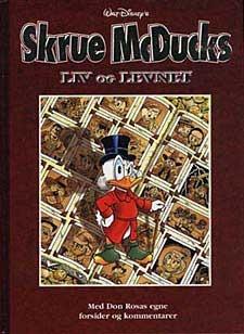 Skrue McDucks liv og levnet  by  Don Rosa