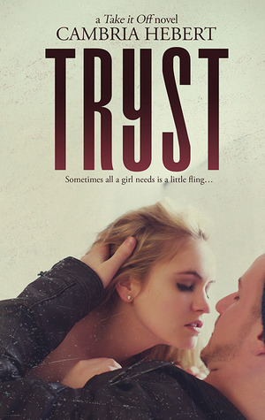 Tryst (Take It Off, #8)