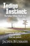 Indigo Instinct (Indigo, #2)